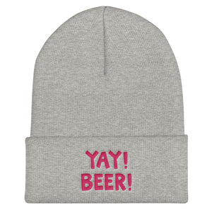 YAY! BEER! Cuffed Beanie with hot pink embroidered lettering
