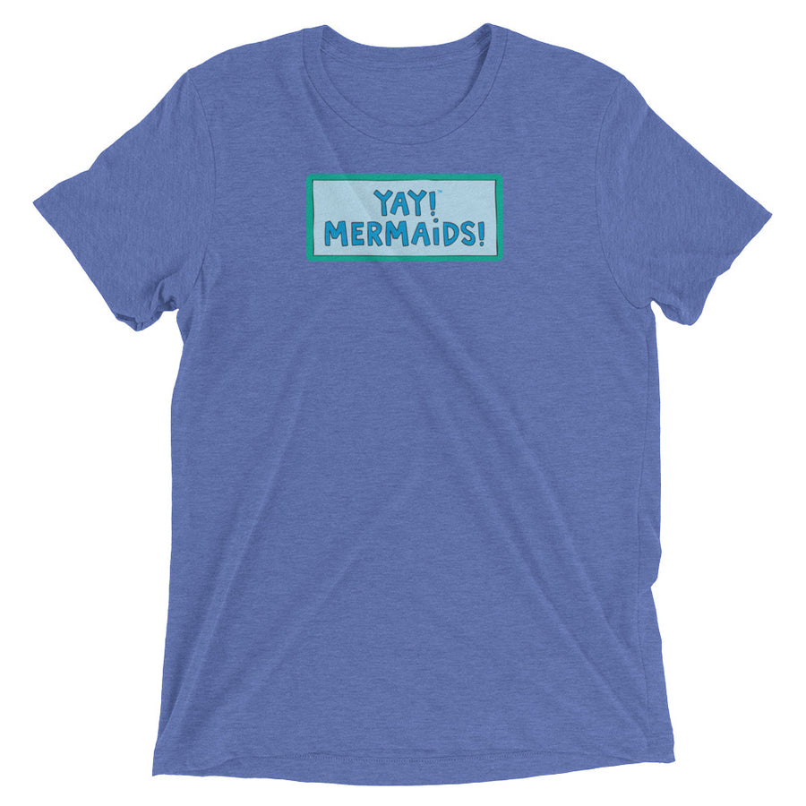 YAY! MERMAIDS! Unisex short sleeve t-shirt