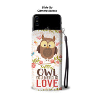 Owl You Need Is Love Wallet Case