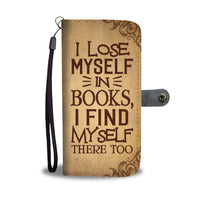 Lose Myself In Books Wallet Case