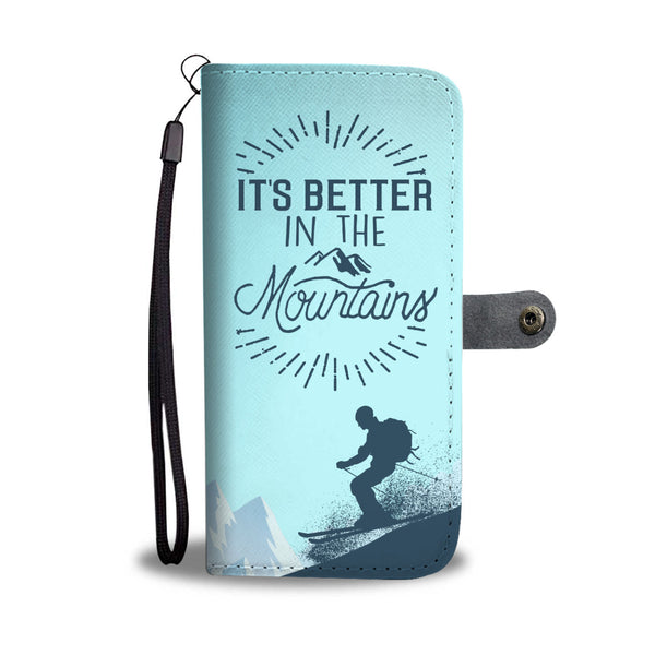 Better In The Mountains Wallet Case