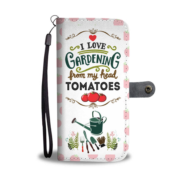 I Love Gardening Wallet Case