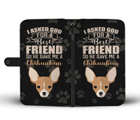 Asked God Chihuahua Wallet Case