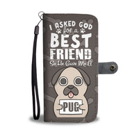Asked God Pug Wallet Case