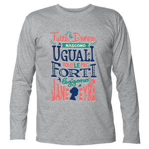 T-shirt Unisex Manica Lunga Jane Eyre - Donne forti - Readress