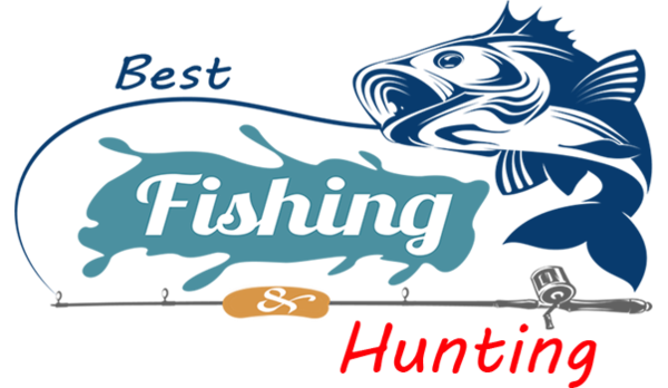 Best Fishing and Hunting