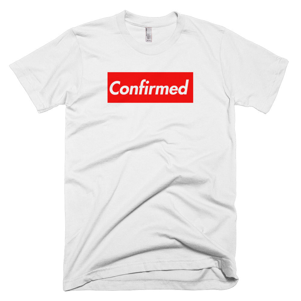 Kavanaugh Confirmed Supreme Short-Sleeve T-Shirt