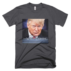 THE WALL IS COMING MEME T-Shirt
