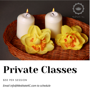 By Appt: Private Meditation Class