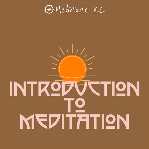 Introduction to Meditation (Beginner)