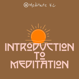 Introduction to Meditation (All Levels)