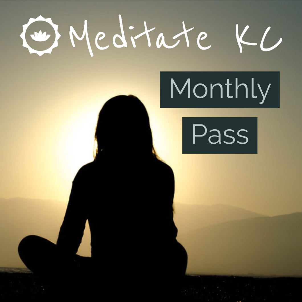 Meditate KC Monthly Pass