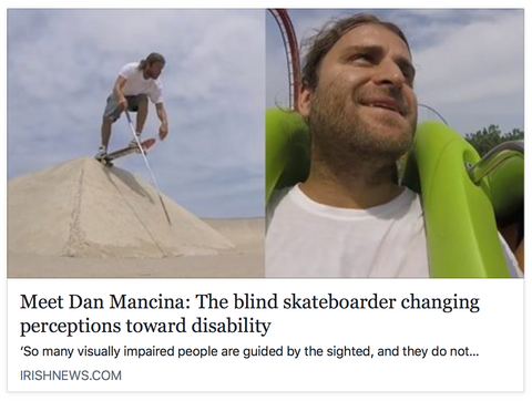 Meet dan mancina the blind skateboarder changing perceptions toward disability