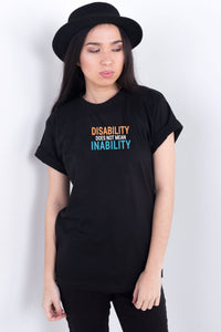 Disability Does Not Mean Inability Black Tee