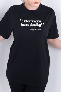Determination Has No Disability Black Tee