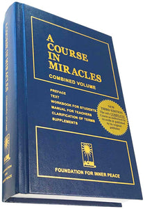 A Course In Miracles - English Hardcover Edition (Combined Volume) - front cover and spine - Foundation for Inner Peace