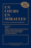 UN COURS EN MIRACLES - French Edition (Hardcover)