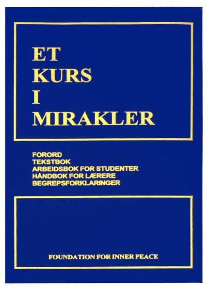 ET KURS I MIRAKLER - Norwegian Edition  **AVAILABLE AS E-BOOK ONLY**