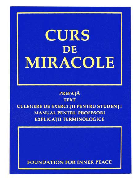 Curs de Miracole - Romanian Edition (Softcover)