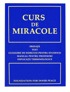 Curs de Miracole - Romanian Edition (Softcover)  ***AVAILABLE ONLY ONLY PER BELOW***