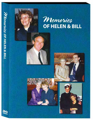 Memories of Helen & Bill (2 disc DVD)  **SPECIAL SUMMER DISCOUNT**