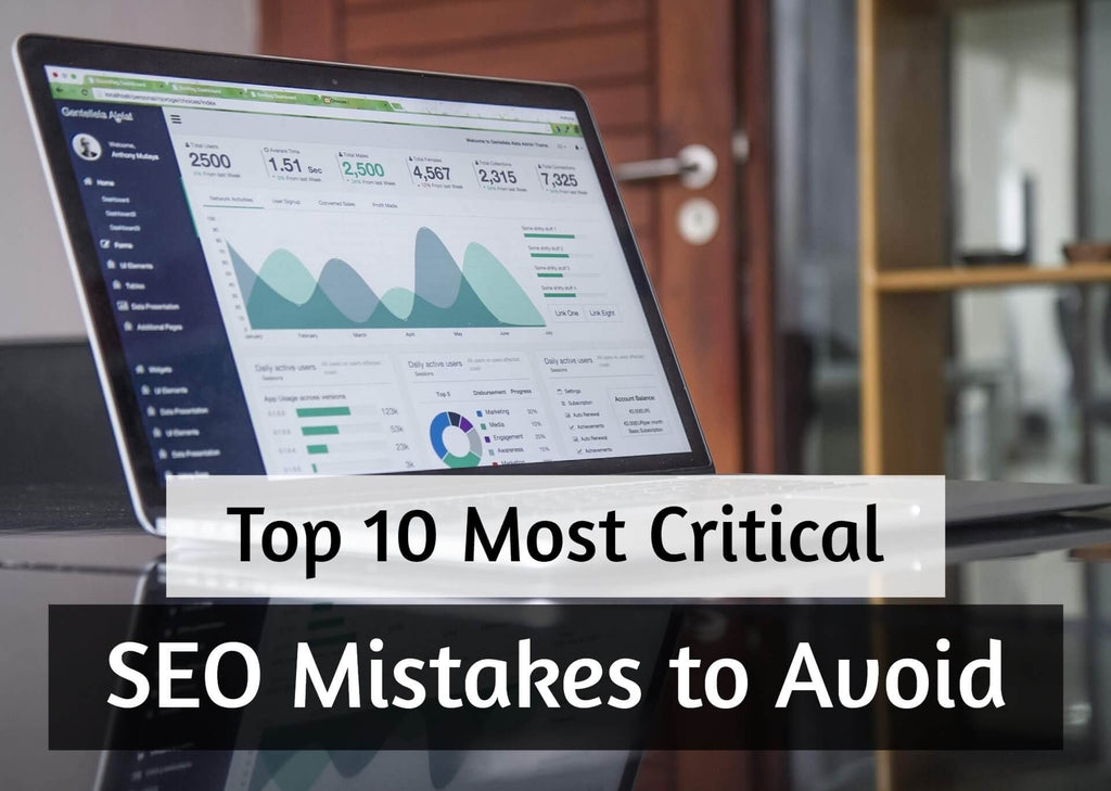 Top 10 Most Critical SEO Mistakes to Avoid