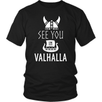 See You In Valhalla T-Shirt
