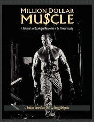 Million Dollar Muscle: A Historical and Sociological Perspective of the Fitness Industry - dianadu-designs