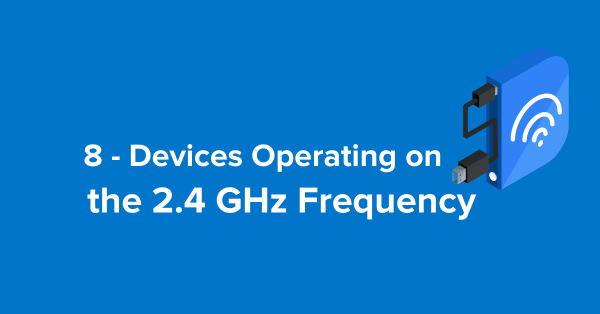 2.4ghz devices block wifi signal