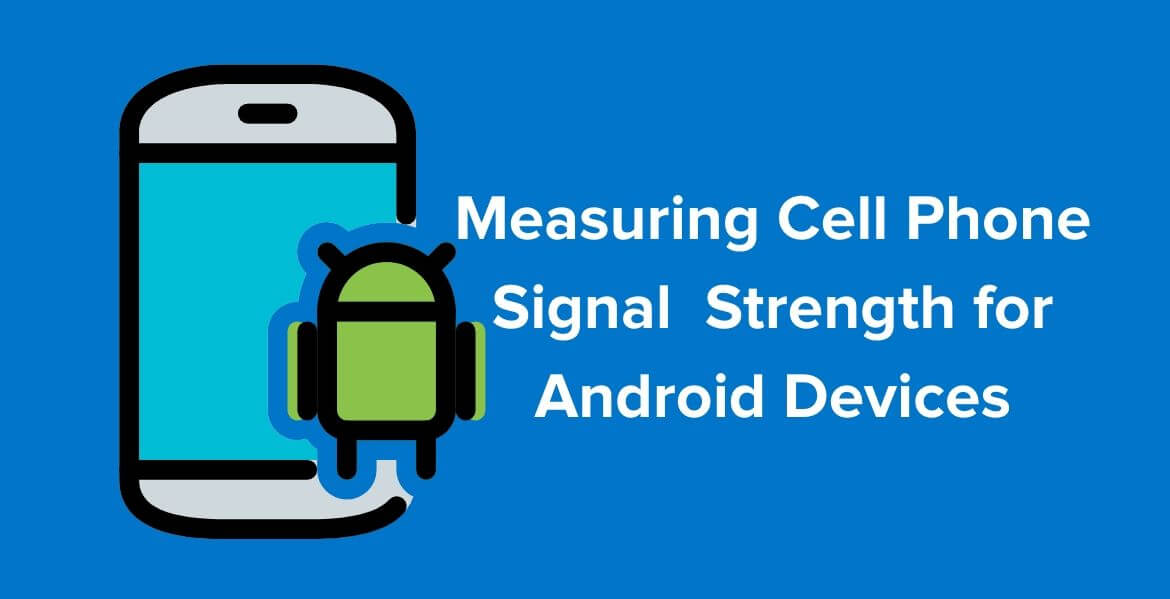 Signal Strength for Android