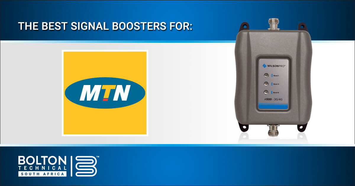 Best MTN Signal Boosters from Bolton Technical