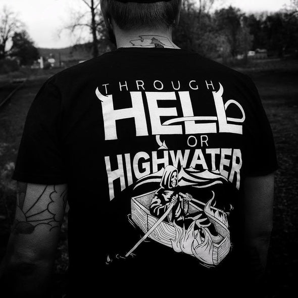"""Hell or High Water"" Tee"