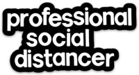 Professional Social Distancer Sticker