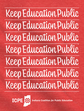 Keep Education Public Shirt - Lines - Indiana Coalition for Public Education Fundraiser