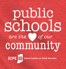 Public Schools are the Heart of our Community Shirt - Indiana Coalition for Public Education Fundraiser