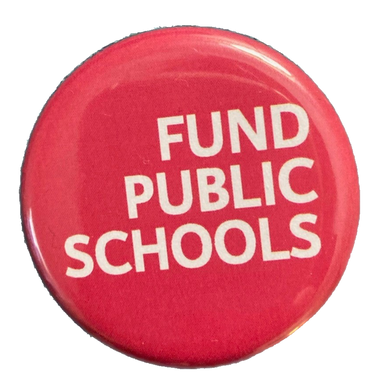 Fund Public Schools button and magnet