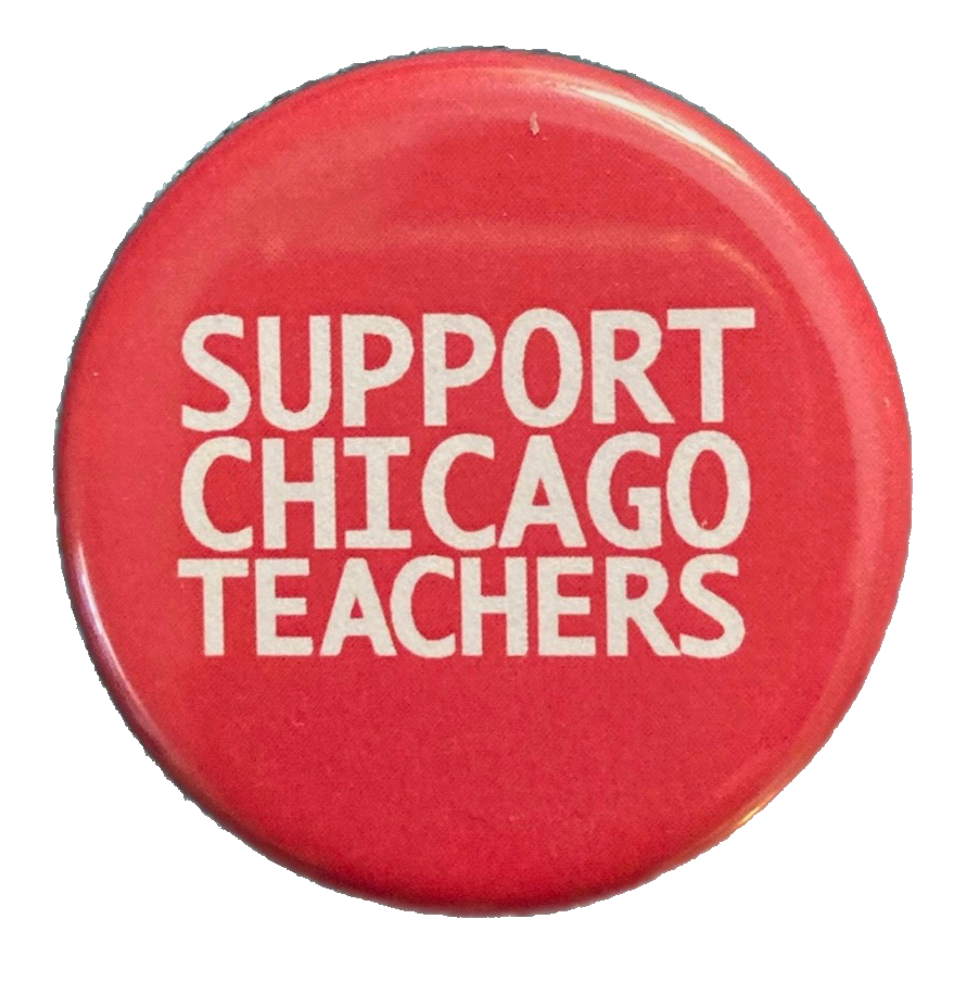 Support Chicago Teachers button and magnet