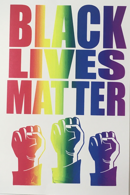 Black Lives Matter Pride Print (100% of proceeds going to BLM B-TOWN)