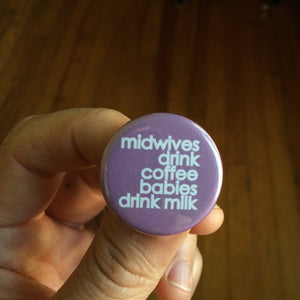midwives buttons/magnets
