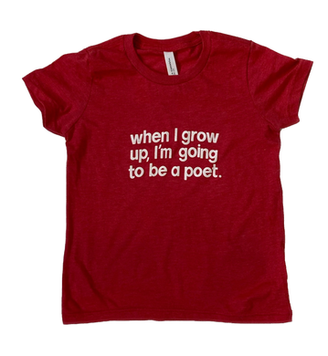 I'm Going to be a Poet T-shirt (Youth)