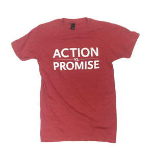 Action vs. Promise T-shirt