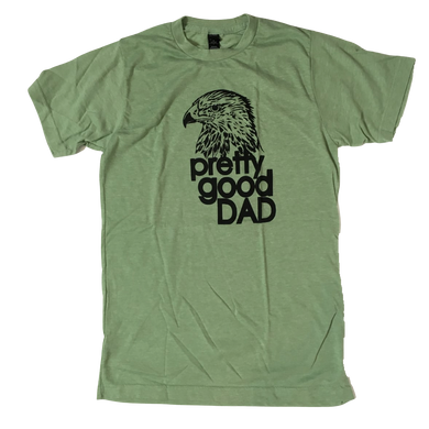 Pretty Good Dad T-shirt