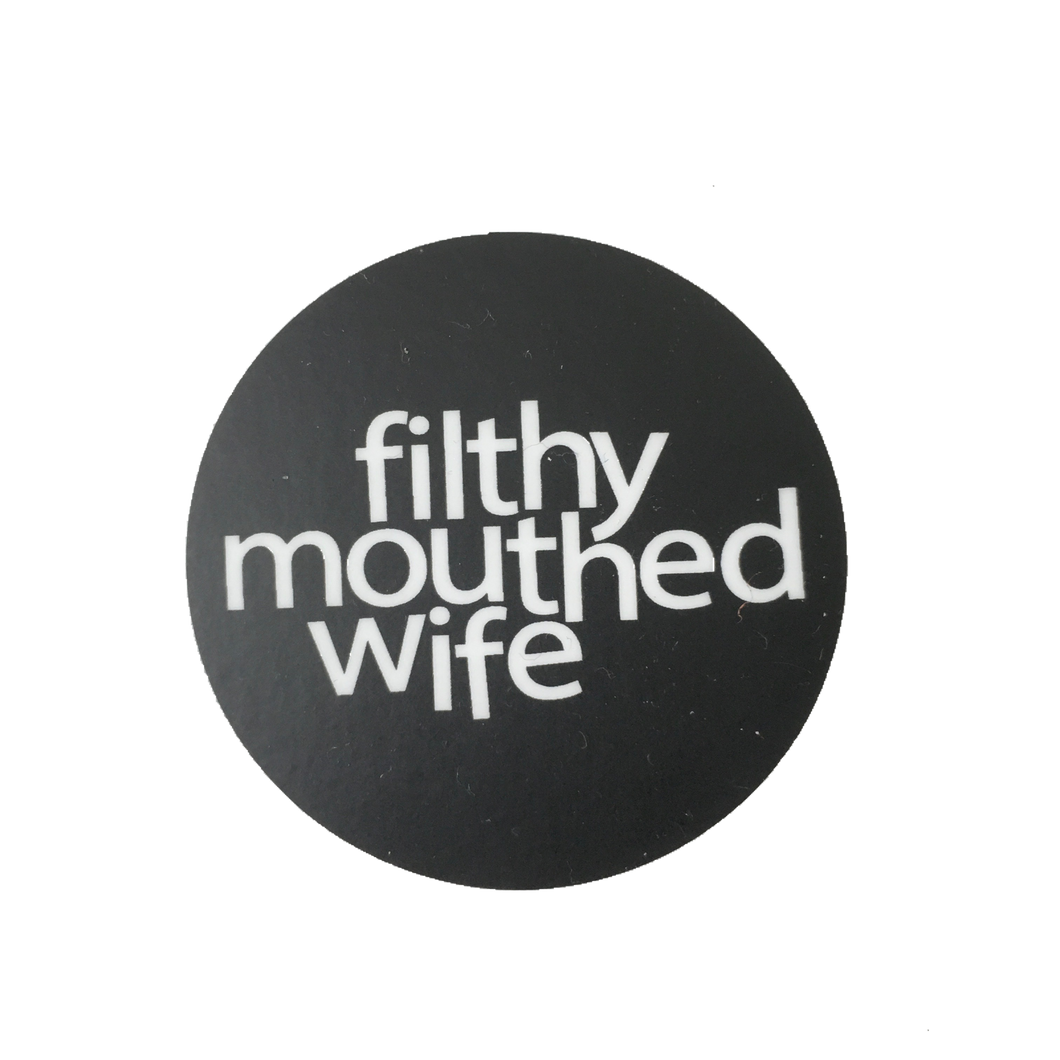filthy mouthed wife sticker