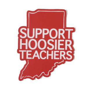 Support Hoosier Teachers sticker