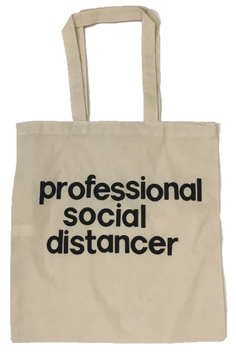 Professional Social Distancer Tote bag