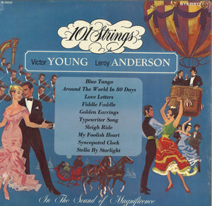 101 Strings Orchestra & Victor Young & Leroy Anderson In The Sound Of Magnificance