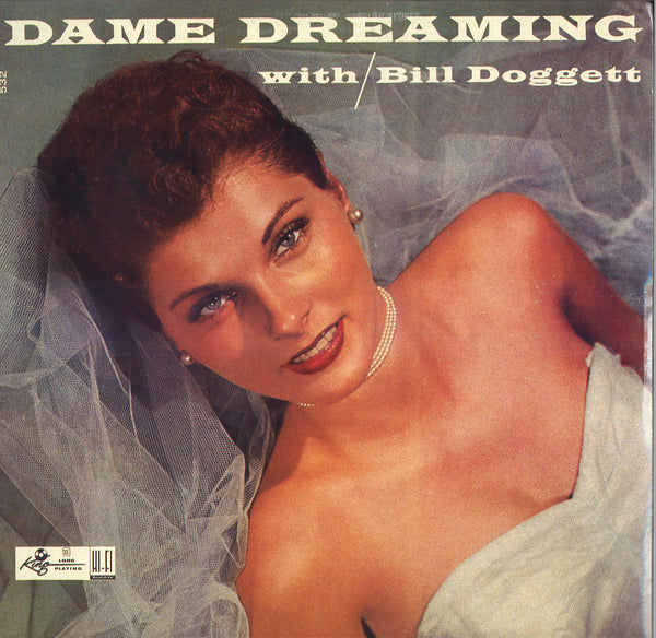 Dame Dreaming With Bill Doggett