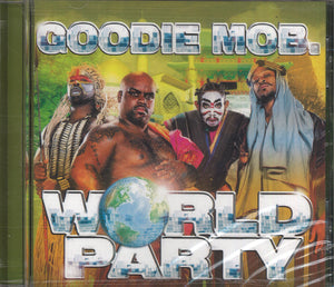 Goodie Mob. World Party