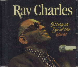 Ray Charles Sitting On Top Of The World