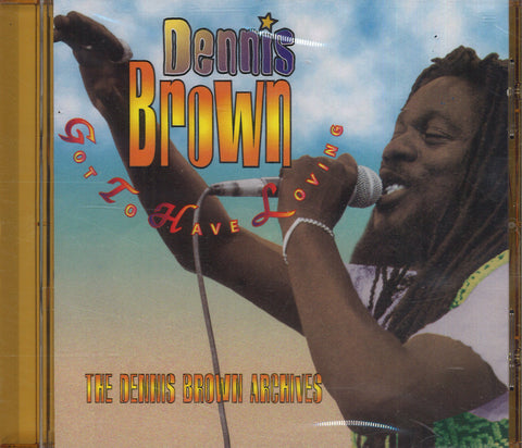 Dennis Brown Got To Have Loving